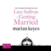 Lucy Sullivan is Getting Married av Marian Keyes (Lydbok-CD)