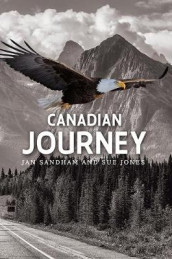 Canadian Journey av Jan Sandham Sue Jones (Heftet)