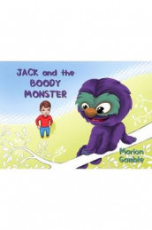 Jack and the Boody Monster av Marion Gamble (Innbundet)