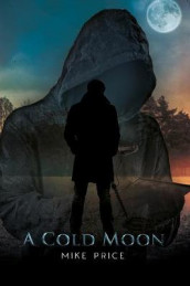 A Cold Moon av Mike Price (Heftet)