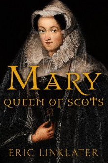 Mary, Queen of Scots av Eric Linklater (Heftet)