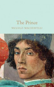 The Prince av Niccolo Machiavelli (Innbundet)