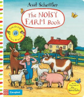Axel Scheffler The Noisy Farm Book av Axel Scheffler (Kartonert)