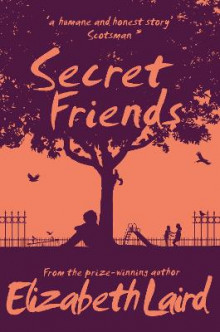Secret Friends av Elizabeth Laird (Heftet)