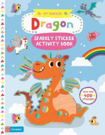 My Magical Dragon Sparkly Sticker Activity Book av Campbell Books (Heftet)