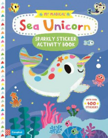 My Magical Sea Unicorn Sparkly Sticker Activity Book av Campbell Books (Heftet)