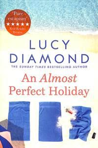 An almost perfect holiday av Lucy Diamond (Heftet)