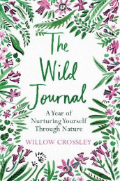 The Wild Journal av Willow Crossley (Heftet)