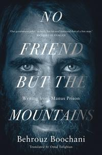 No Friend but the Mountains av Behrouz Boochani (Heftet)