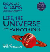 Life, the Universe and Everything av Douglas Adams (Lydbok-CD)