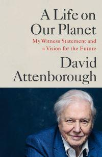A Life on Our Planet av David Attenborough (Innbundet)