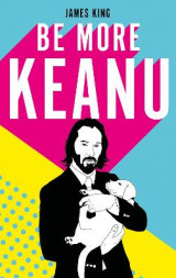 Omslag - Be More Keanu