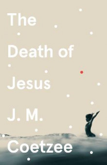 The Death of Jesus av J.M. Coetzee (Heftet)