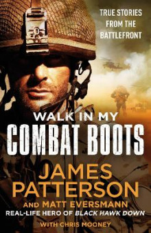 Walk in My Combat Boots av James Patterson (Innbundet)
