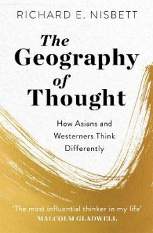 The Geography of Thought av Richard E. Nisbett (Heftet)