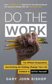 Do the Work av Gary John Bishop (Heftet)