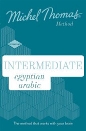 Intermediate Egyptian Arabic New Edition (Learn Arabic with the Michel Thomas Method) av Mahmoud Gaafar, Michel Thomas og Jane Wightwick (Lydbok-CD)