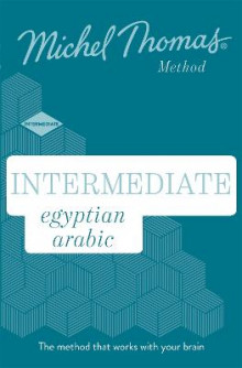 Intermediate Egyptian Arabic New Edition (Learn Arabic with the Michel Thomas Method) av Jane Wightwick, Mahmoud Gaafar og Michel Thomas (Lydbok-CD)
