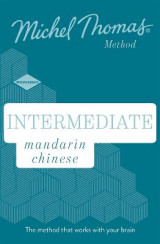 Omslag - Intermediate Mandarin Chinese New Edition (Learn Mandarin Chinese with the Michel Thomas Method)