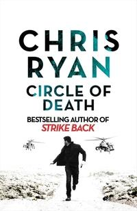 Circle of Death av Chris Ryan (Innbundet)