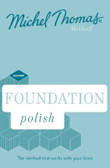 Foundation Polish New Edition (Learn Polish with the Michel Thomas Method) av Jolanta Joanna Watson og Michel Thomas (Lydbok-CD)