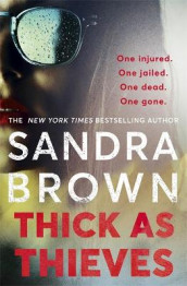 Thick as Thieves av Sandra Brown (Heftet)