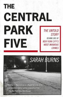 The Central Park Five av Sarah Burns (Heftet)