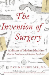 Omslag - The Invention of Surgery