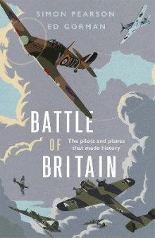 Battle of Britain av Simon Pearson og Ed Gorman (Innbundet)