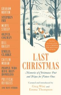Last Christmas av Greg Wise og Emma Thompson (Heftet)