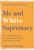 Omslag - Me and White Supremacy