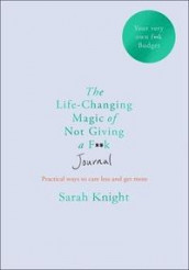 The life-changing magic of not giving a f**k journal av Sarah Knight (Heftet)