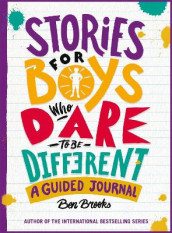 Stories for Boys Who Dare to be Different Journal av Ben Brooks (Heftet)