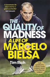 The Quality of Madness av Tim Rich (Innbundet)