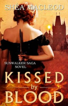 Kissed by Blood av Shea MacLeod (Heftet)