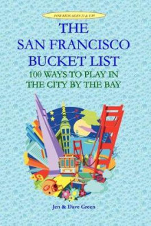The San Francisco Bucket List av Jen Green (Heftet)