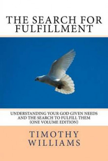 The Search for Fulfillment av Timothy Williams (Heftet)