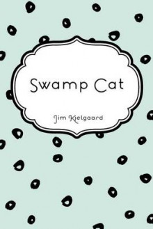 Swamp Cat av Jim Kjelgaard (Heftet)