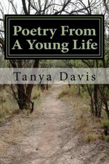 Poetry from a Young Life av Tanya Davis (Heftet)