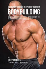 Omslag - The Complete Guidebook to Exploiting Your Rmr for Bodybuilding