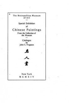 Special Exhibition of Chinese Paintings from the Collection of the Museum av Metropolitan Museum of Art (Heftet)