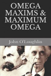 Omega Maxims & Maximum Omega av John O'Loughlin (Heftet)