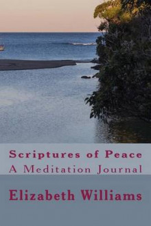 Scriptures of Peace av Elizabeth Williams (Heftet)