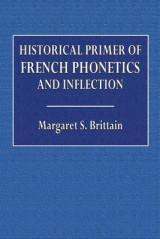 Omslag - Historical Primer of French Phonetics and Inflection