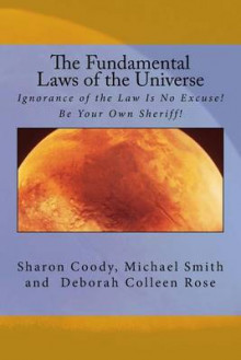 The Fundamental Laws of the Universe av Sharon Coody, Professor of European Politics Michael Smith og Deborah Colleen Rose (Heftet)