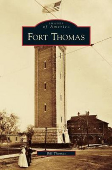 Fort Thomas av Dr Bill Thomas (Innbundet)