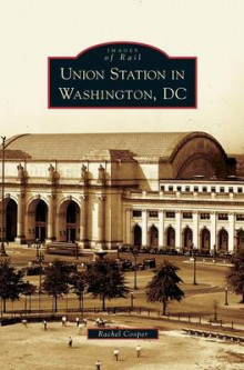 Union Station in Washington, DC av Rachel Cooper (Innbundet)