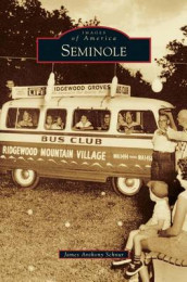 Seminole av James Anthony Schnur (Innbundet)