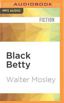 Black Betty av Walter Mosley (Lydbok-CD)