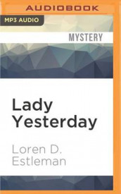 Lady Yesterday av Author Loren D Estleman (Lydbok-CD)